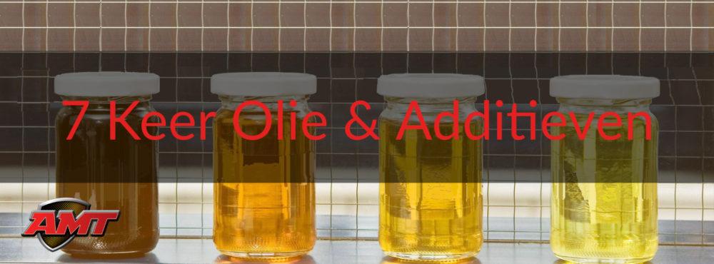 7 keer: Olie & Additieven